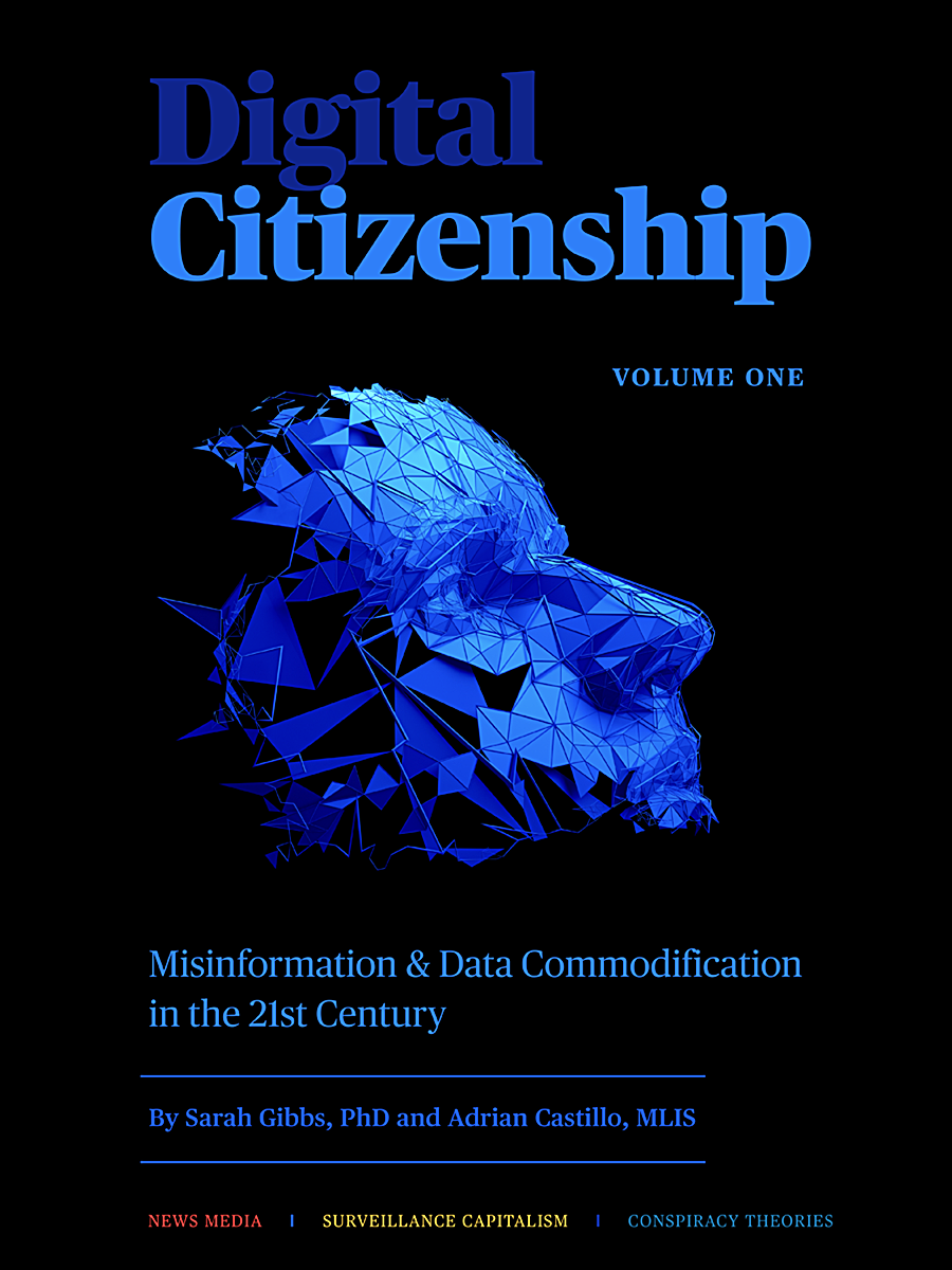 Cover image for Digital Citizenship: Misinformation & Data Commodification in the Twenty-First Century