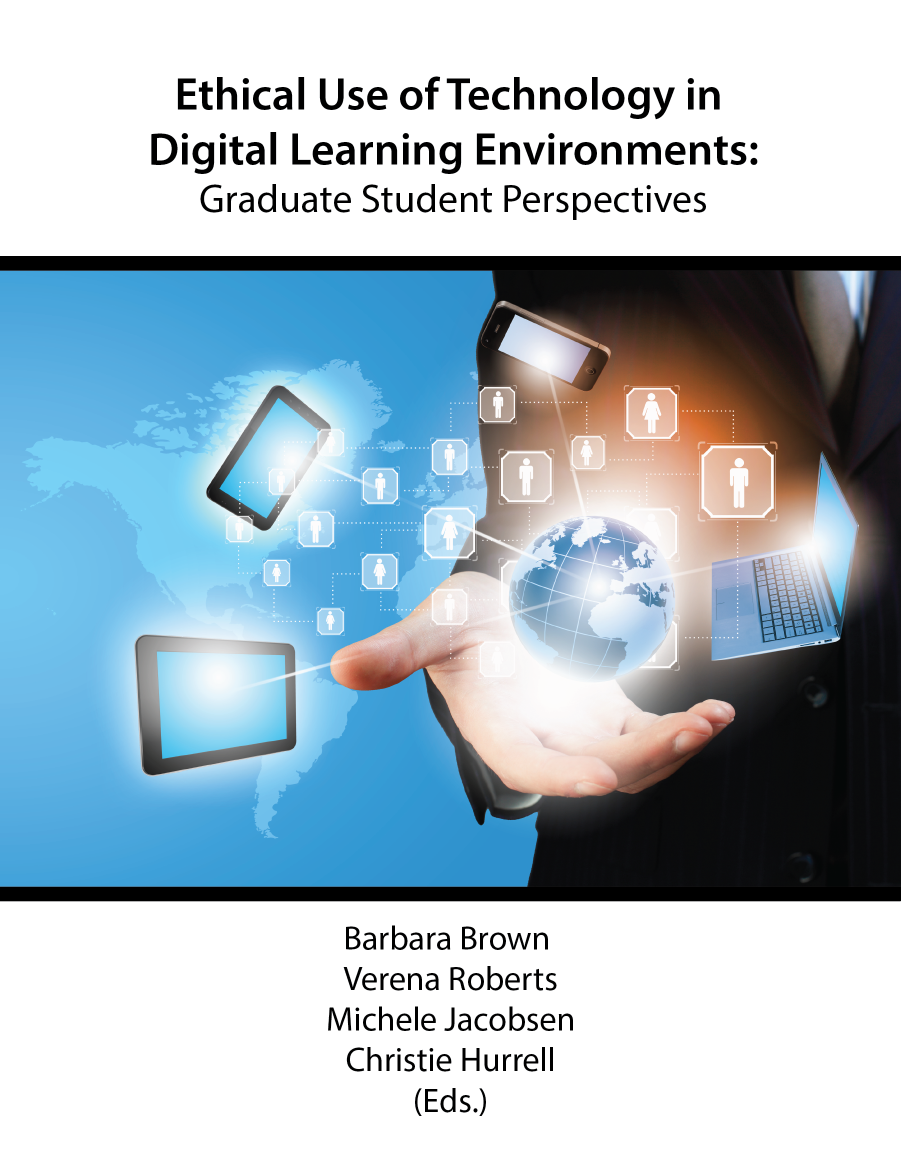 Cover image for Ethical Use of Technology in Digital Learning Environments: Graduate Student Perspectives