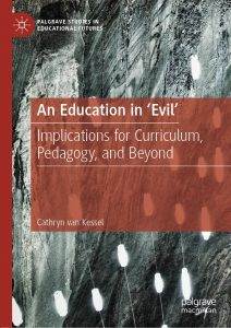 Book: An Education in Evil by Cathryn van Kessel