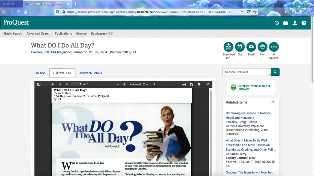 "ProQuest database record in webbrowser showing top of the full-text PDF of the ATA magazine article ""What Do I Do All Day?"" by Kelli Ewasiuk from Summer 2012. The web browser in the image shows publication and title information of the article, the article's graphic of frazzled female teacher holding stacks of books and papers, and a list of related items in a vertical banner on the right side beside the PDF."