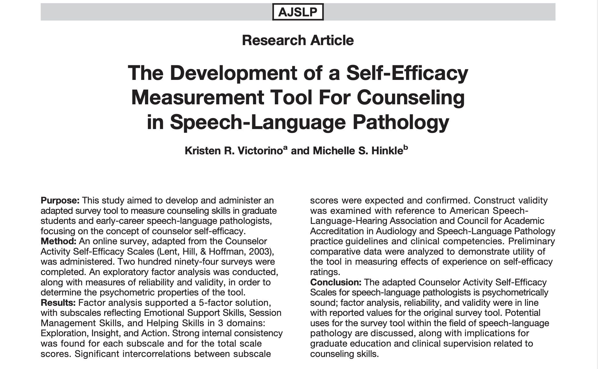Image of the top portion of a research journal article. The article is Victorino, K. R. & Hinkle, M. S. (2019). The development of a self-efficacy measurement tool for counseling in speech-language pathology. The image shows information on the source type, article title, authors, and article summary information.